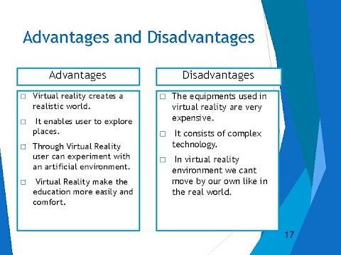 Advantage and Disadvantage of Virtual Reality (VR)