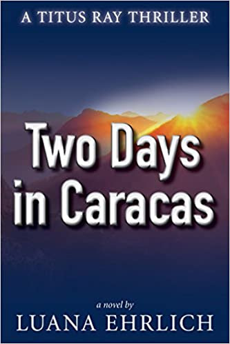 Two Days in Caracas
