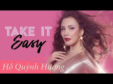Take It Easy - Hồ Quỳnh Hương