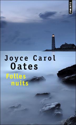 http://bruitdespages.blogspot.fr/2014/06/folles-nuits-de-joyce-carol-oates.html