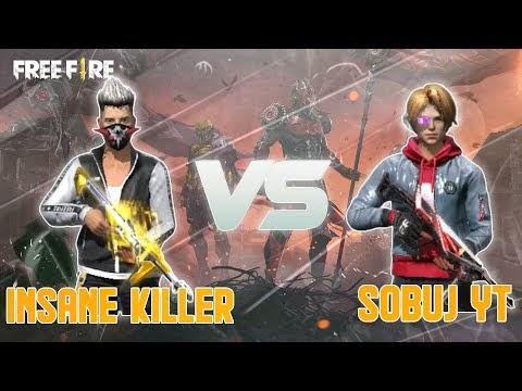 Free Fire Gameplay - INSANE KILLER vs Sobuj YT - INSANE KILLER