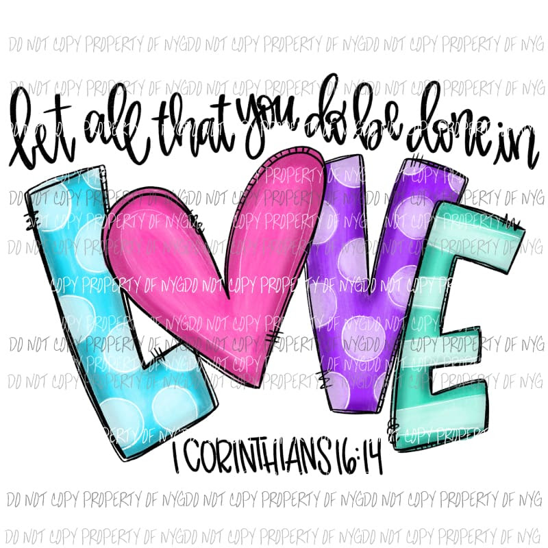 Download Let All That You Do Be Done In Love Corinthians ...