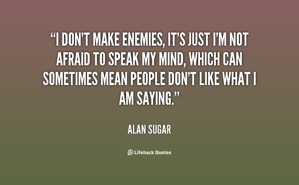 Quotes About Not Speaking Your Mind 14 Quotes