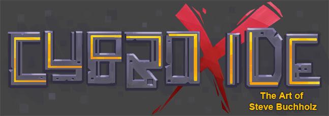 Steve Buchholz - Cybroxide - VideoGame Art
