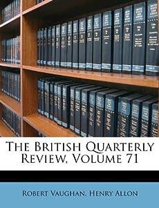The British Quarterly Review, Volume 71: Robert Vaughan ...