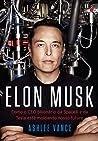 Review: Elon Musk: Como o CEO bilionário da SpaceX e da Tesla está moldando o nosso futuro