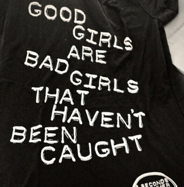Latest Quotes About Being A Bad Girl Tumblr Paulcong
