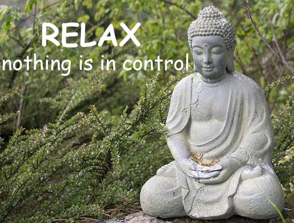 佛 buddha relax 放輕鬆 nothing is in control