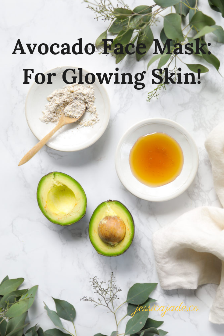 Avocado Face Mask For Glowing Skin Jessica Jade