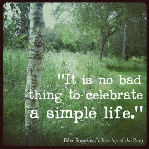 It Is No Bad Thing To Celebrate A Simple Life Occupy M E