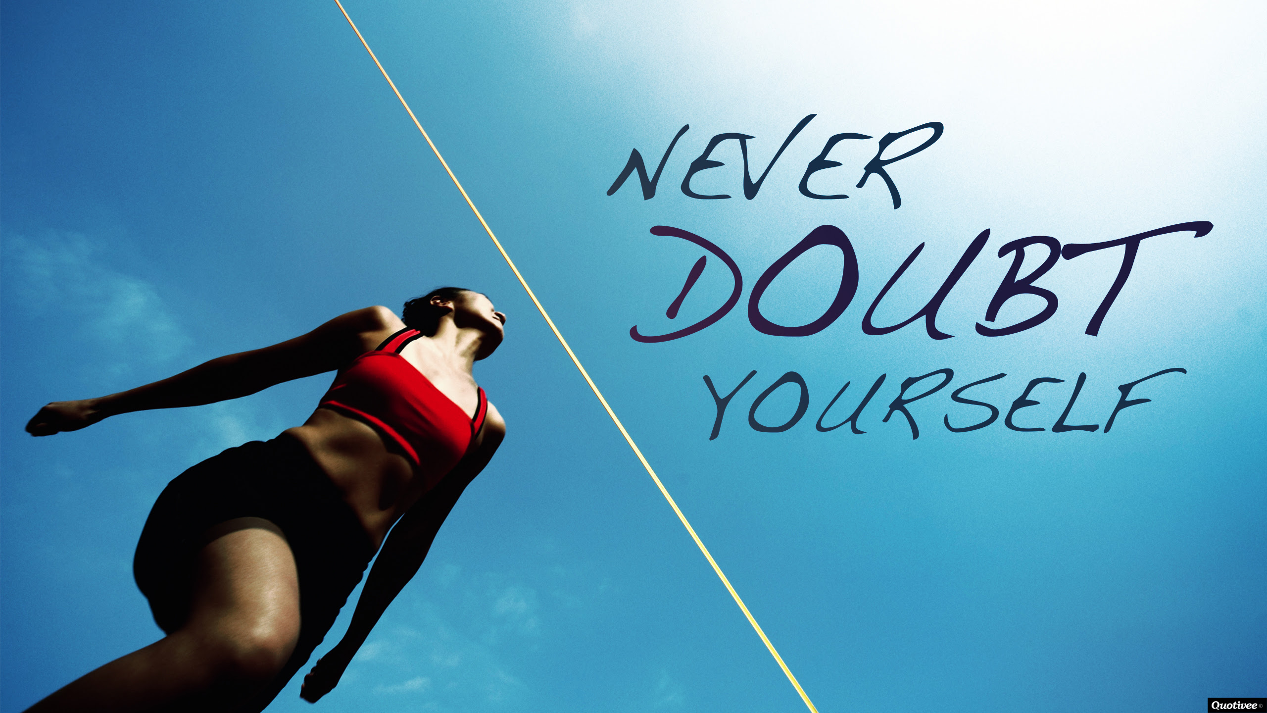 Never Doubt Yourself Inspirational Quotes Quotivee