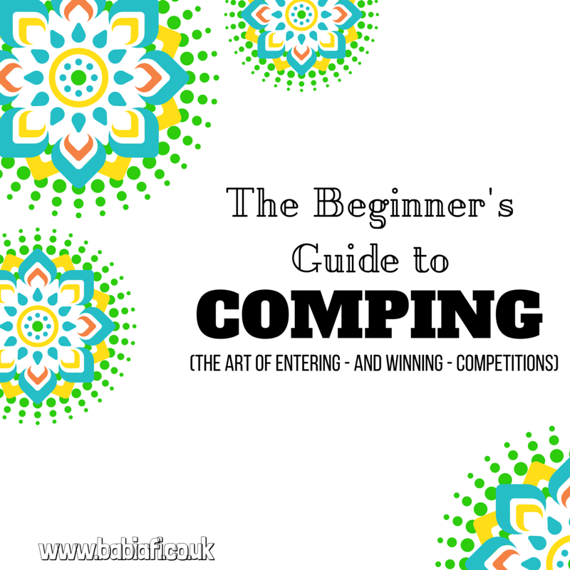The Beginner's Guide To Comping (The Art of Entering - And Winning - Competitions)
