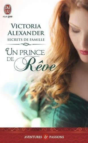 Couverture Secrets de famille, tome 1 : un prince de rêve