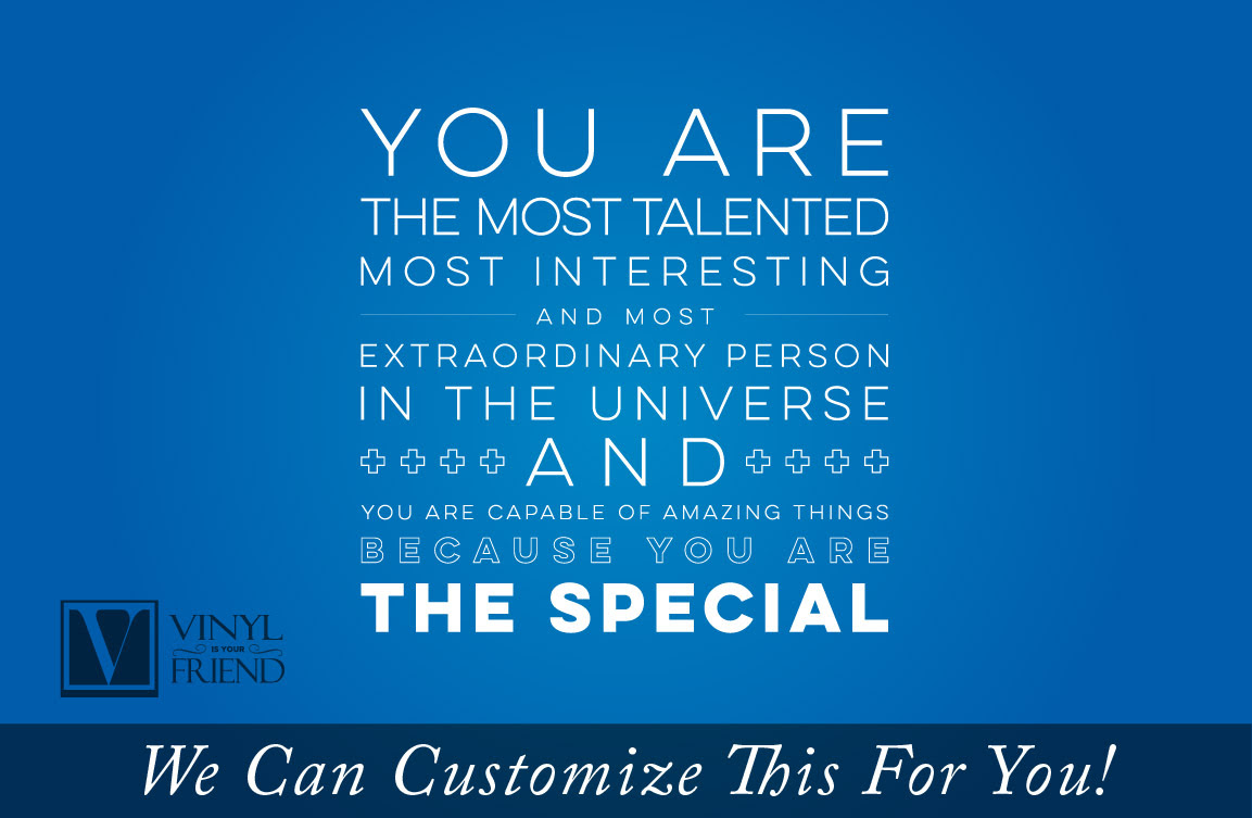 You Are The Special Quote A Wall Decor Vinyl Lettering Decal For