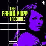 Frank Popp Ensemble - The Frank Popp Ensemble