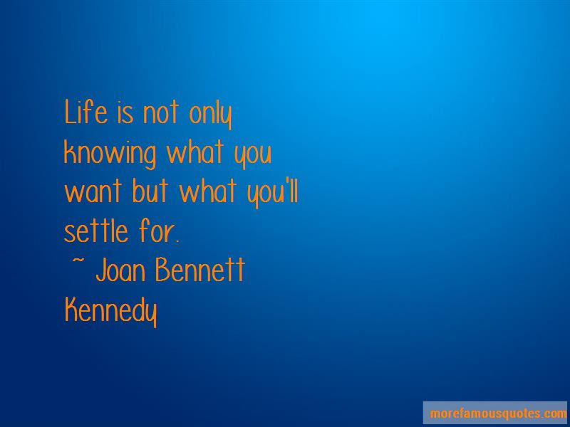 Quotes About Knowing What You Want To Be In Life Top 29 Knowing