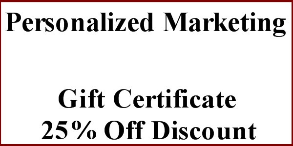 Personalized Marketing 25 off Gift Certificate
