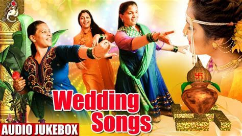 Best of Wedding Songs 2018   Non Stop Marathi Lagna Geet