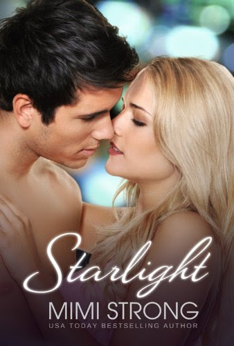 Starlight - Peaches Monroe Trilogy Book 2 (Erotic Romance) by Mimi Strong