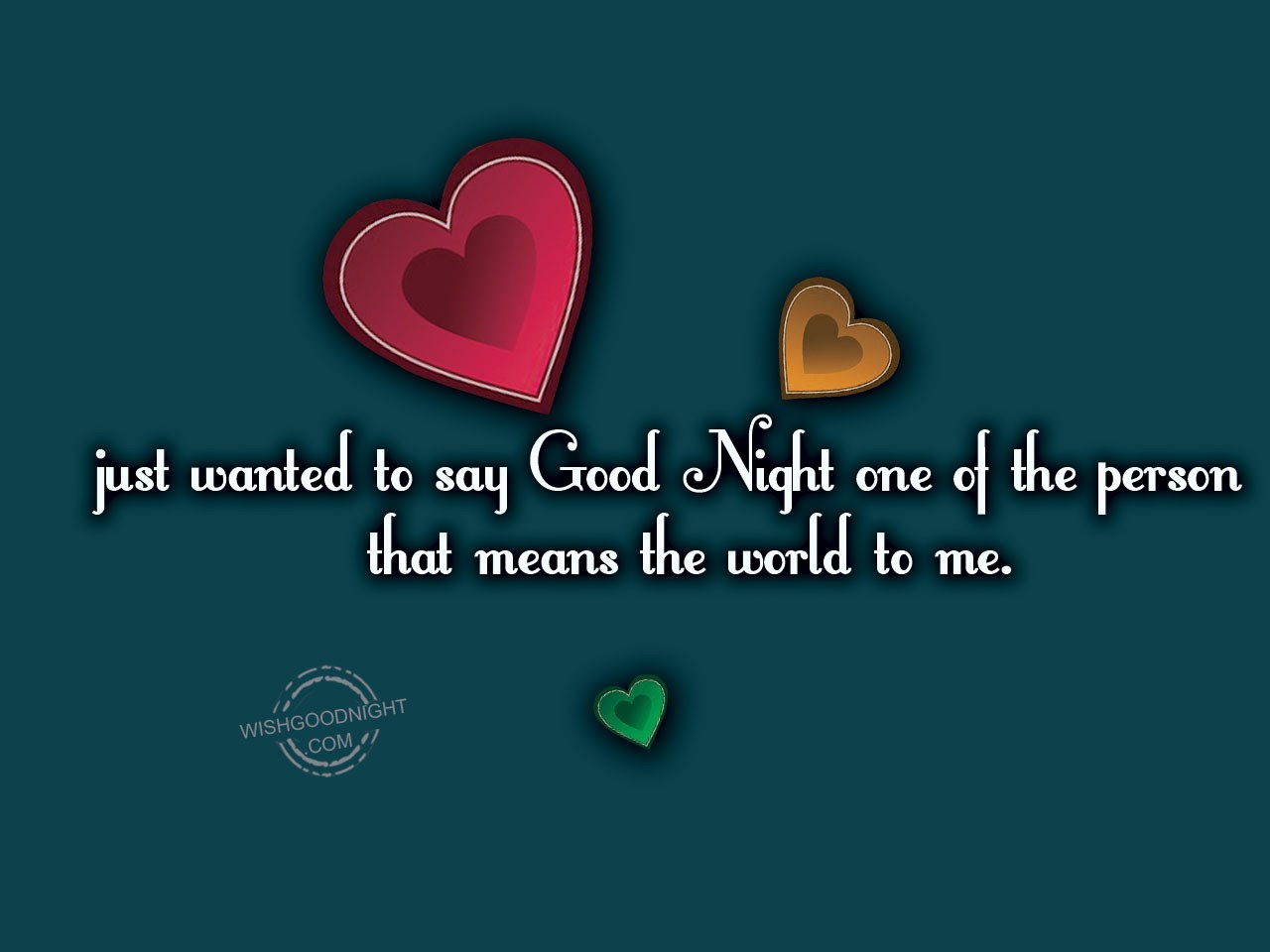 Goodnight the say sweetest to way The sweetest