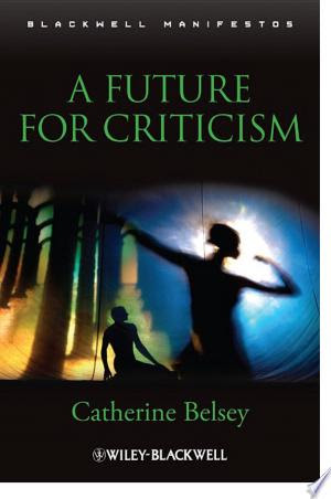 Mardy Books Free Download A Future For Criticism Pdf Free