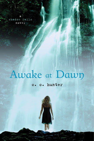 Awake at Dawn (Shadow Falls, #2)