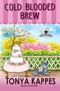 Cold Blooded Brew by Tonya Kappes