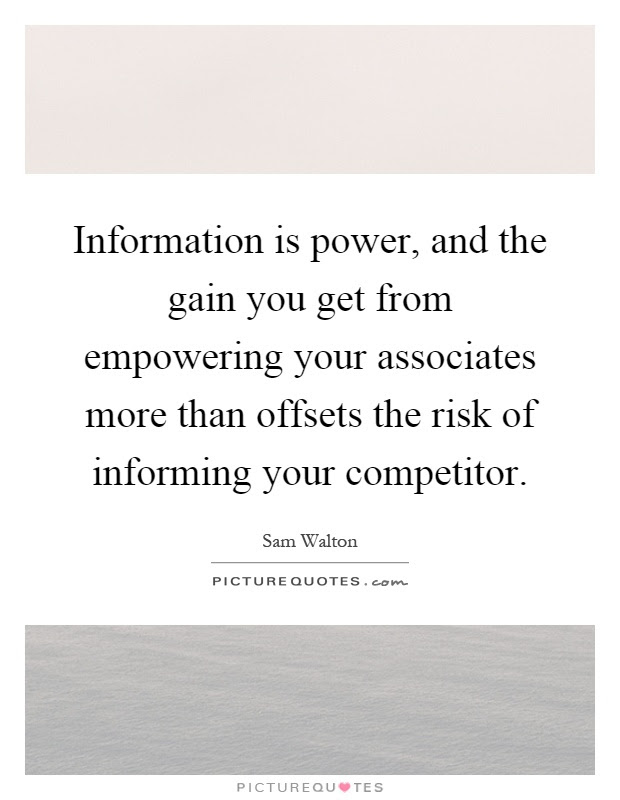 Information Is Power And The Gain You Get From Empowering Your