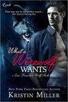 What a Werewolf Wants