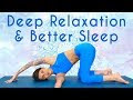Gentle Yoga for Deep Relaxation & Sleep ♥ Self Care, Breathing & Meditat...