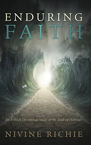 Enduring Faith: An 8-Week Devotional Study of the Book of Hebrews
