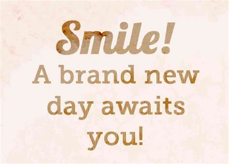 Smile It A New Day Quotes