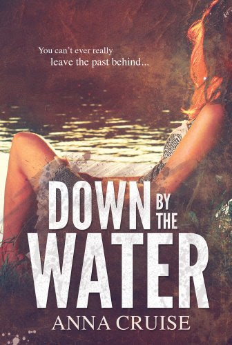 Down By The Water by Anna Cruise