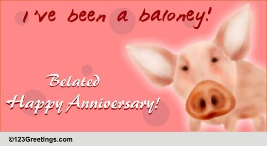 Anniversary Belated Wish Free Belated Wishes Ecards Greeting Cards
