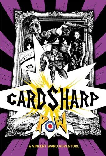Cardsharp: A Vincent Ward Adventure (The Vincent Ward Adventures)
