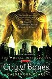 City of Bones (Mortal Instruments, #1)