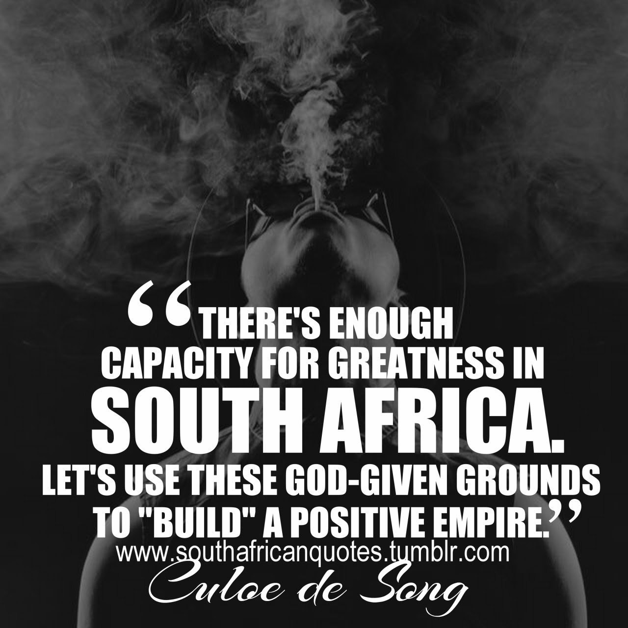 """""""There s enough capacity for greatness in South Africa Let s use these God given """""""