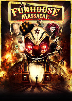 Funhouse Massacre, The