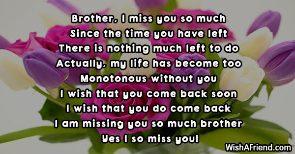 Brother I Miss You So Much Missing You Message For Brother