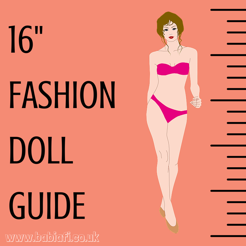 16 Inch Fashion Doll Guide