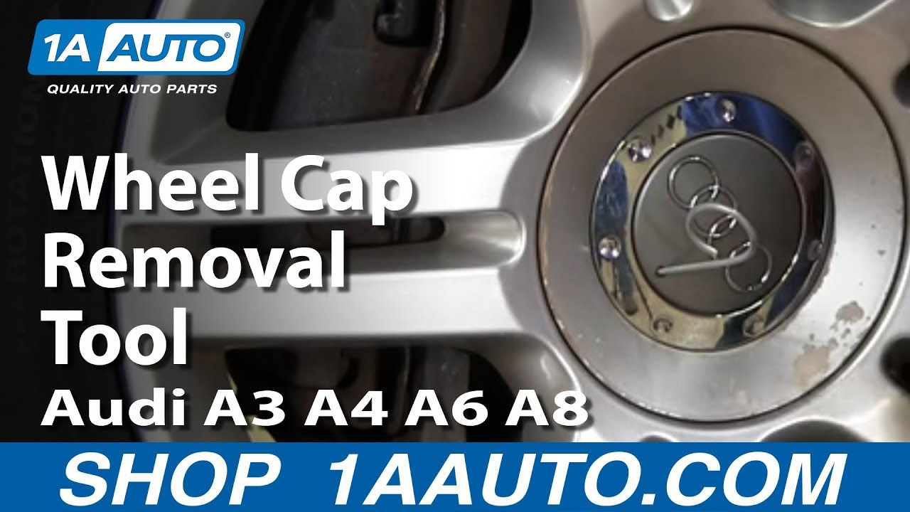 Special Audi Center Wheel Cap Removal Tool Audi A3 A4 A6 A8 Youtube