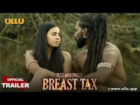 Breast Tax I Ullu Originals I Releasing: 6th April