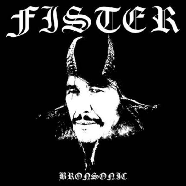 Fister - Bronsonic Album Cover