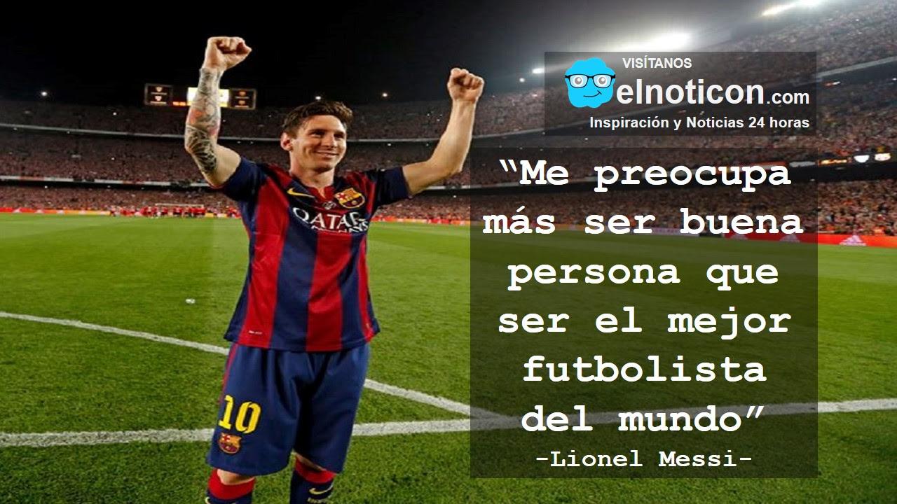 Imagenes De Messi Con Frases De Futbol Get Yasabe Imagenes De Futbol