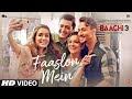 Faaslon Mein Lyrics - Baaghi 3 (2020)