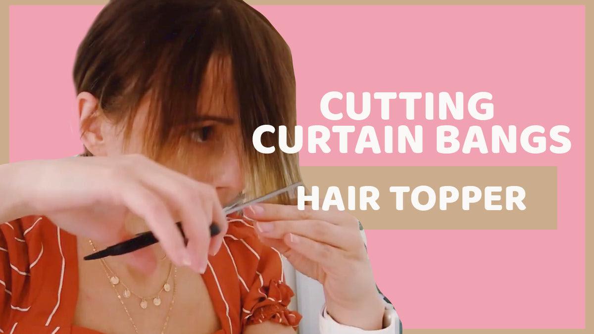 How To Cut Curtain Bangs At Home Hair Topper