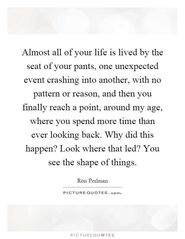 Unexpected Events Quotes Sayings Unexpected Events Picture Quotes
