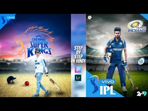 IPL Special (2019) PicsArt Photo Editing, CSK IPL Lover picsart editing,...