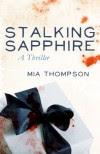 Stalking Sapphire - Mia Thompson