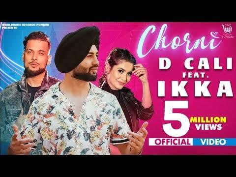 CHORNI (OFFICIAL VIDEO) D CALI Ft IKKA   Showkidd   Teena Chhetri   Latest Punjabi Song 2020